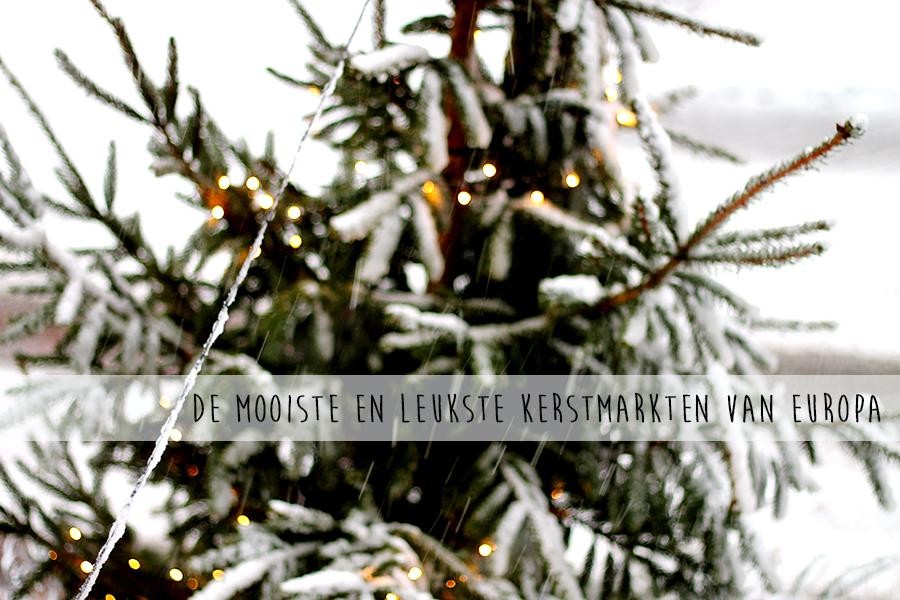 De mooiste en leukste kerstmarkten van Europa